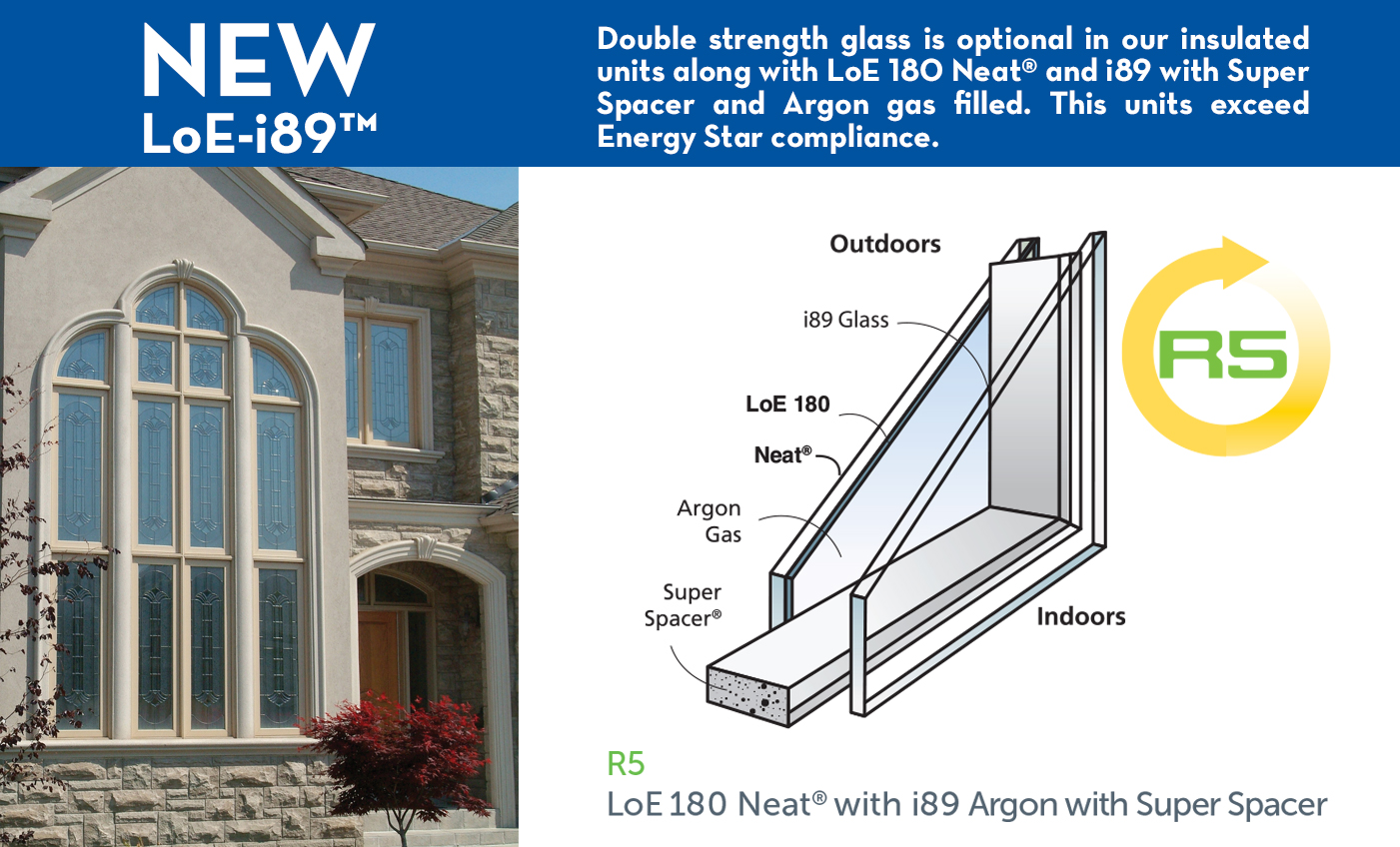 New Energy Efficient Windows With I89 Glass Option